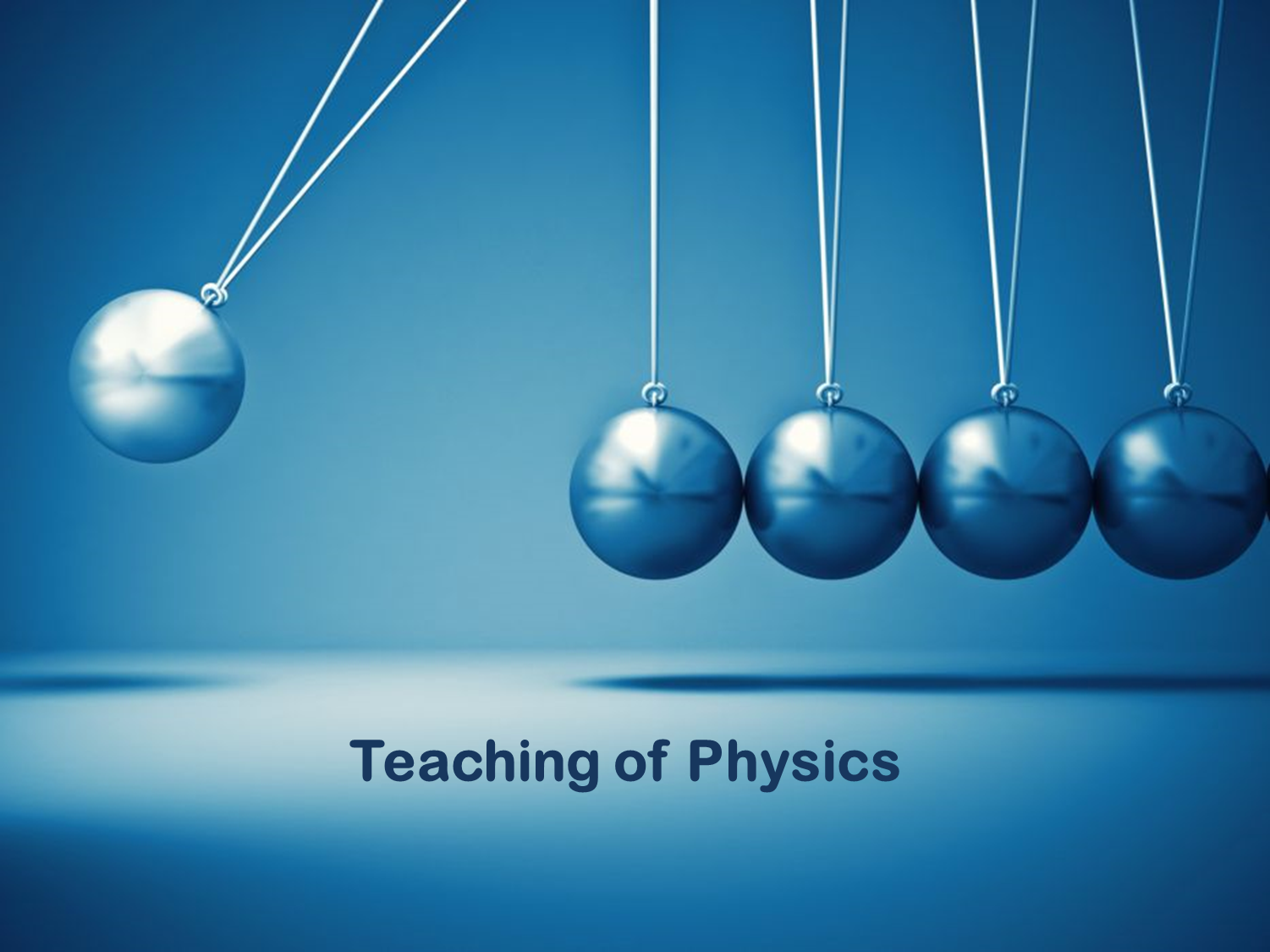 Teaching of Physics